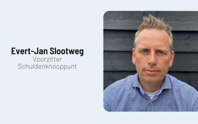 Evert-Jan Slootweg: nieuwe voorzitter van het Schuldenknooppunt